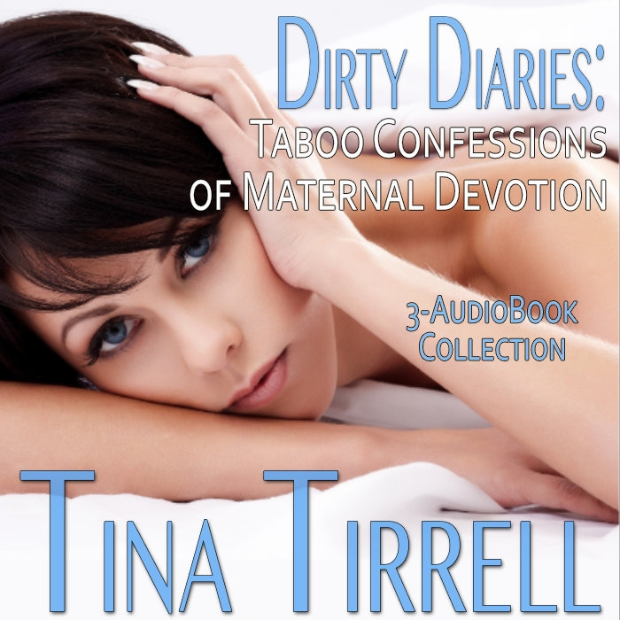 Dirty Diaries: Taboo Confessions of Maternal Devotion a Taboo Erotic Anthology (3-Book Dirty Confessions MILF Box Set) Audiobook