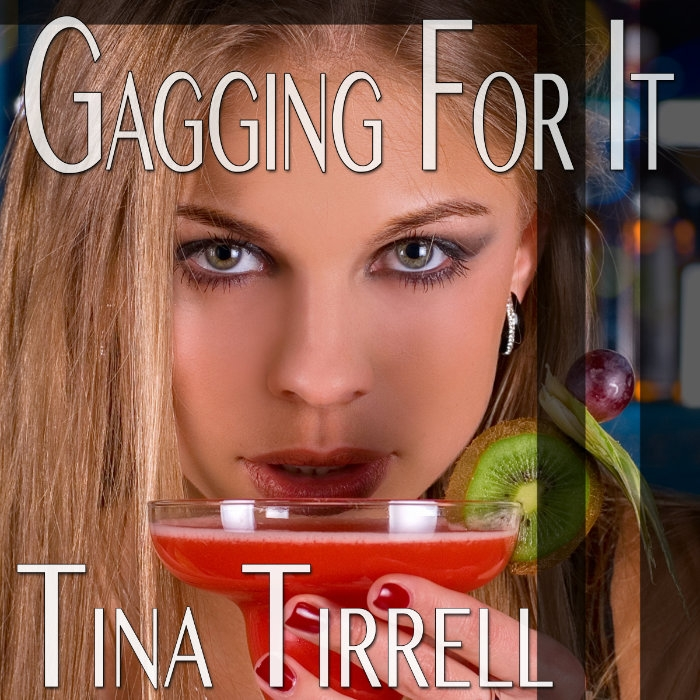 Gagging for It a Sordid Tale of Her Insatiable Oral Appetite Audiobook