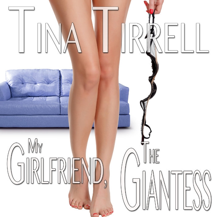 My Girlfriend, the Giantess an Erotica Growth & Giantess Fantasy Audiobook