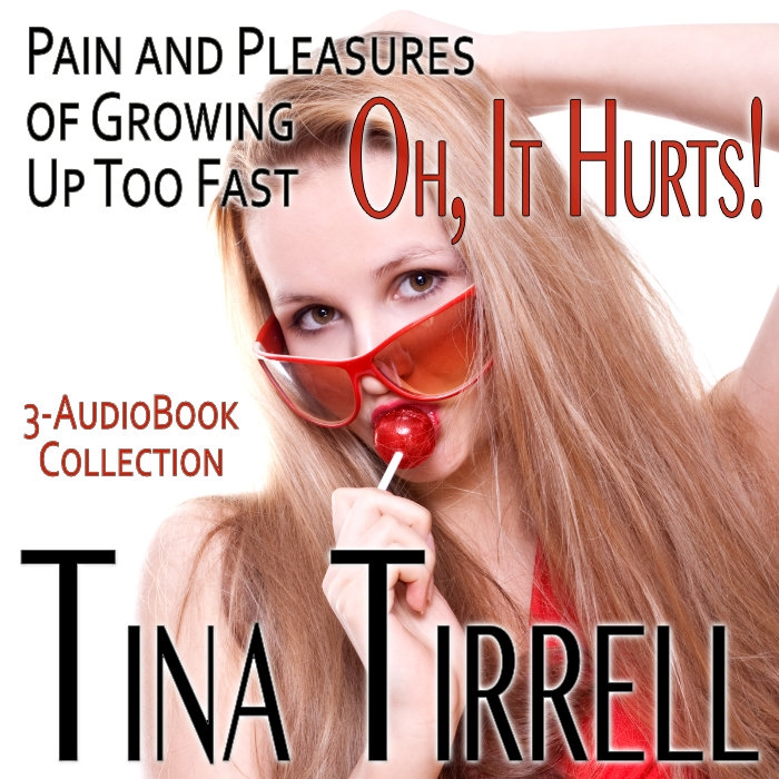 Oh, It Hurts! Pain and Pleasures of Growing Up Too Fast a First-Time Sex Box Set (3-Book Virgin Erotica Collection) Audiobook