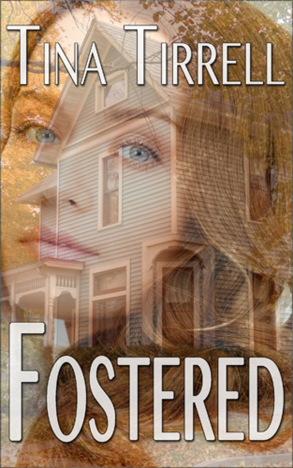 Fostered: A Family Tale of Forbidden Love