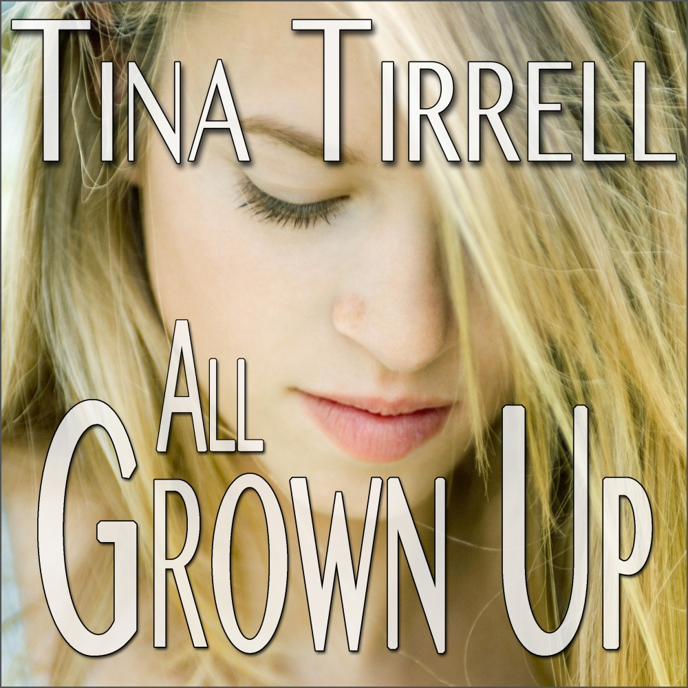 All Grown Up Now Available in Audio