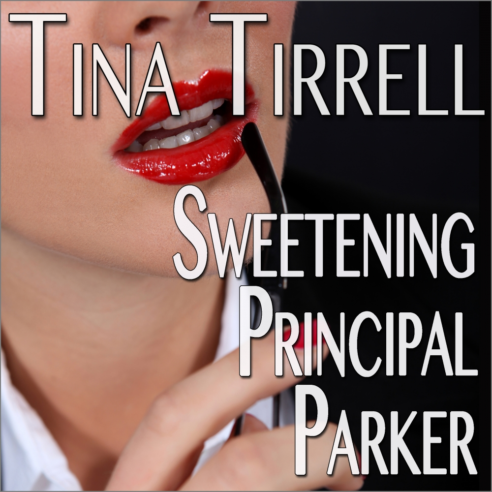 Sweetening Principal Parker Now Available in Audio
