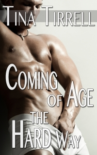 Coming of Age the Hard Way