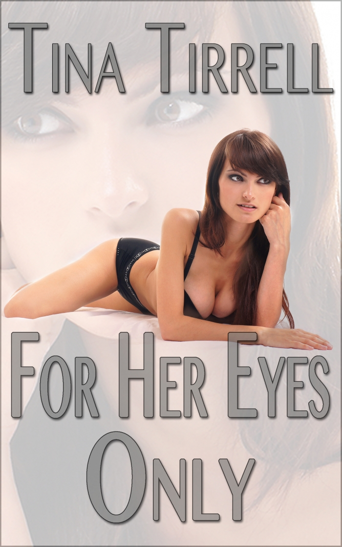 For Her Eyes Only
