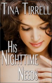 His Nighttime Needs