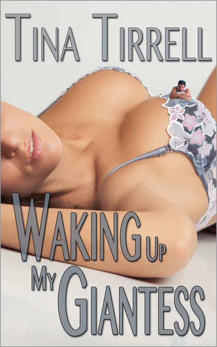 Waking Up My Giantess